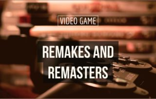 Nerd Caster talks video game remakes and remasters in this episode