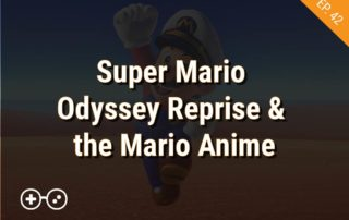 Mario Odyssey Reprise and Mario anime